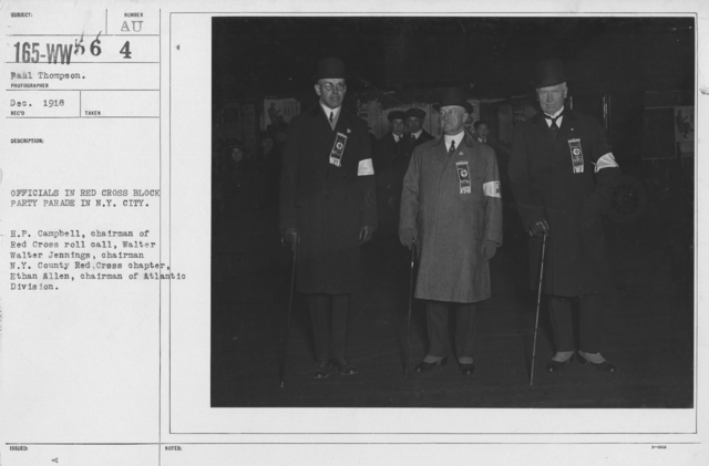 American Red Cross - Groups - Officials in Red Cross Block Party Parade in N.Y. City. H.P. Campbell, chairman of Red Cross roll call, Walter Walter Jennings, chairman N.Y. County Red Cross Chapter. Ethan Allen, Chairman of Atlantic Division