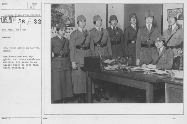 American Red Cross - Groups - Red Cross girls as police women. San Francisco society girls, Red Cross ambulance drivers, are sworn in as police women to give them added authority