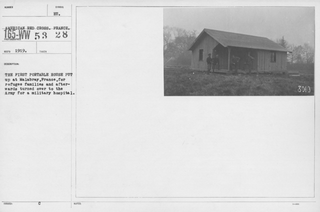 American Red Cross - Miscellaneous - The first portable house put up at Malabray, France, for refugee families and afterwards turned over to the Army for a military hospital