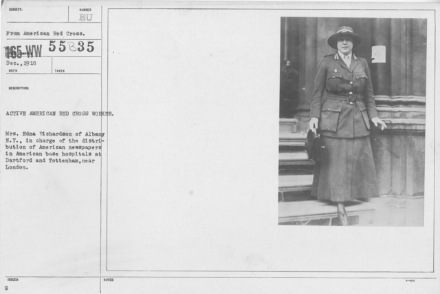 American Red Cross - N thru W - Active American Red Cross Worker. Mrs. Edna Richardson of Albany, N.Y. in charge of the distribution of American newspapers in American base hospitals at Dartford and Tottenham, near London