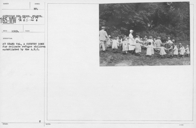American Red Cross - Refugees - At Grand Val, a country home for delicate refugee children established by the A.R.C
