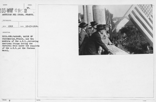 American Red Cross - Soliciting Funds - Brig. Gen. Passard, Mayor of Chateauroux, France, and two members of the A.R.C. reviewing American troops during the carnival held under the auspices of the A.R.C. at the Chateau Maoul
