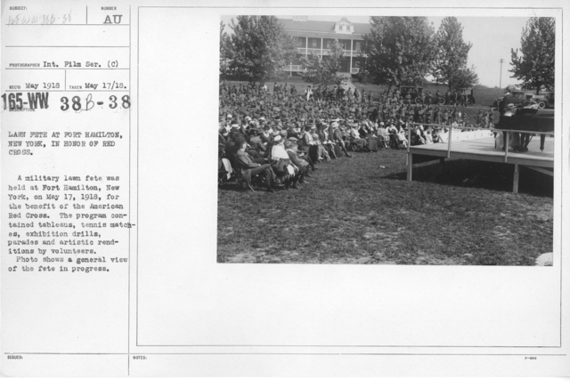 American Red Cross - Soliciting Funds - Entertainments - Lawn fete at Fort Hamilton, New York, in honor of Red Cross. A military lawn fete was held at Fort Hamilton, New York, on may 17, 1918, for the benefit of the American Red Cross. The program contained ta bleaus, tennis matches, exhibition drills, parades and artistic renditions by volunteers. Photo shows a general view of the fete in progress