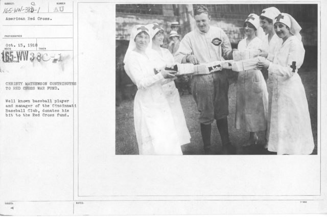 American Red Cross - Soliciting Funds - Personal Appeal - Christy mathewson contributes to Red Cross War Fund. Well known baseball player and manager of the Cincinnati Baseball Club, donates his bit to the Red Cross fund