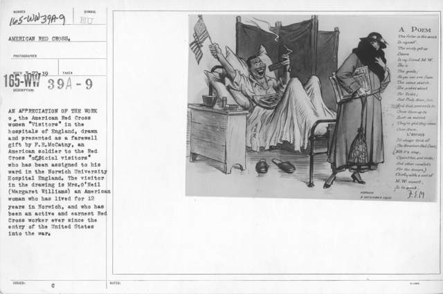 """American Red Cross - Soliciting Funds - Public Gatherings - An appreciation of the work of the American Red Cross women """"Visitors"""" in the hospitals of England, drawn and presented as a farewell gift by F.E. McCathy, an American soldier to the Red Cross """"official visitors"""" who has been assigned to his ward in the Norwich University Hospital England. The visitor in the drawing is Mrs. O'Neil (Margaret Williams) an American woman who has been an active and earnest Red Cross worker ever since the entry of the United States into the war"""