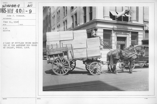American Red Cross - Supplies - A load of supplies being shipped by the American Red Cross at Dallas, Texas. 1918