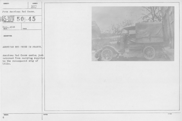 American Red Cross - Vehicles - American Red Cross in France. American Red Cross camion just returned from carrying supplies to the reconquered city of Lille