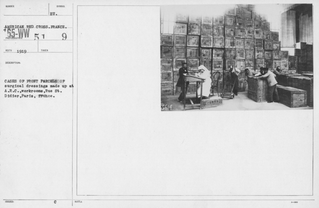 American Red Cross - Warehouses - Cases of Front Parcels of surgical dressings made up at A.R.C. workrooms, Rue St. Didier, Paris, France
