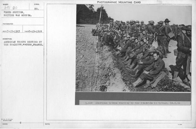American troops resting by the roadside. Watten, France. 5-19-1918