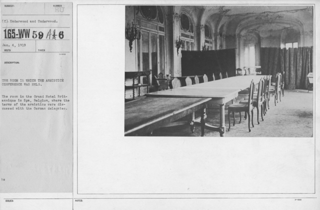 Armistice - Armistice - The room in which the Armistice conference was held. The room in the Grand Hotel Britannique in Spa, Belgium, where the terms of the armistice were discussed with the German delegates