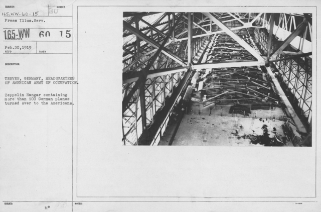 Army of Occupation - Treves, Germany, Headquarters of American Army of Occupation. Zeppelin Hangar containing more than 100 German planes turned over to the Americans