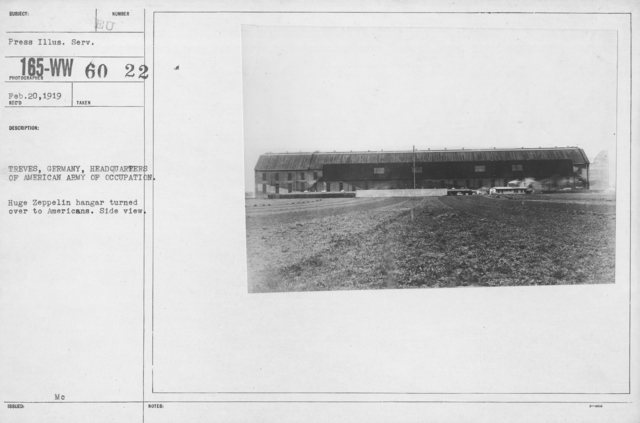 Army of Occupation - Treves, Germany, Headquarters of American Army of Occupation. Huge Zeppelin hangar turned over to Americans. Side view
