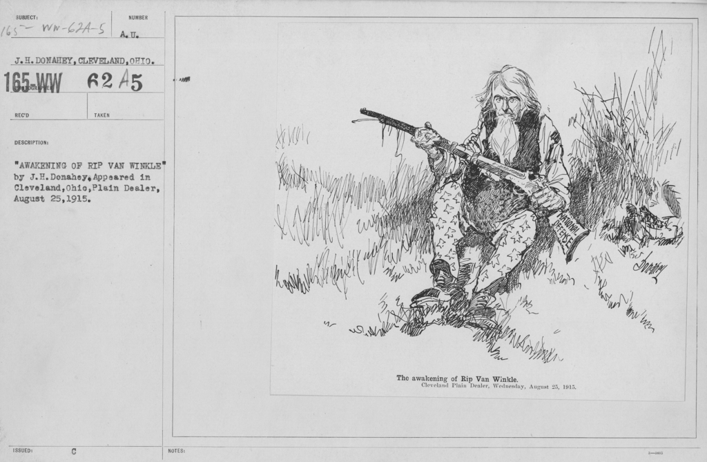 """Artists - American Artworks (Wartime Cartoons) - """"Awakening of Rip Van Winkle"""" by J.H. Donahey. Appeared in Cleveland, Ohio, Plain Dealer, August 25, 1915"""