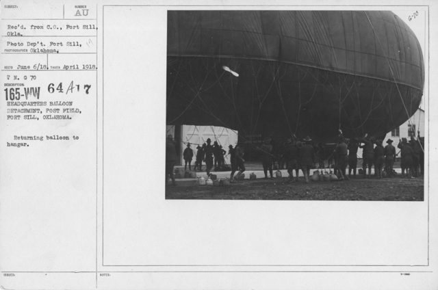 Balloons - Hangars and Beds - Headquarters Balloon Detachment, Post Field, Fort Sill, Oklahoma. Returning balloon to hangar