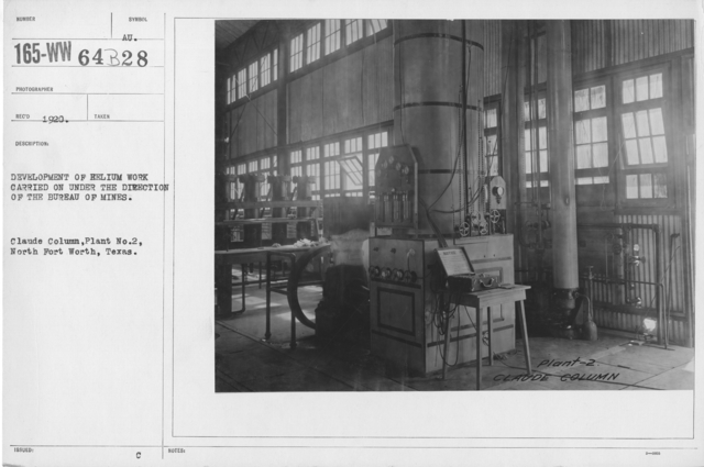 Balloons - Helium Plants - Development of helium work carried on under the directio of the Bureau of Mines. Claude Column, Plant No. 2, North Fort Worth, Texas