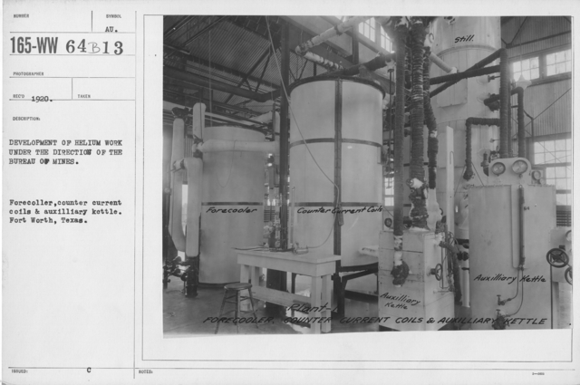 Balloons - Helium Plants - Development of helium work under the direction of the Bureau of Mines. Forecooler, counter current coils & auxilliary kettle. Fort Worth, Texas