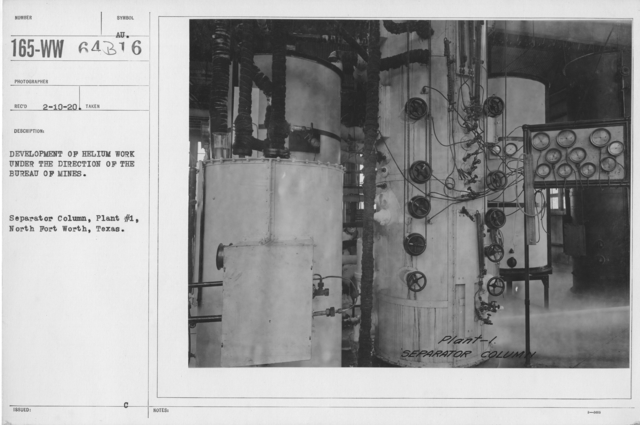 Balloons - Helium Plants - Development of helium work under the direction of the Bureau of Mines. Separator Column, Plant #1, North Fort Worth, Texas
