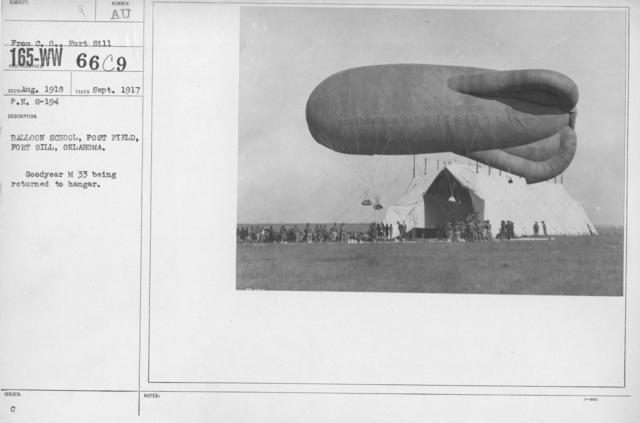 Balloons - M - Balloon School, Post Field, Fort Sill, Oklahoma. Goodyear M 33 being returned to hangar