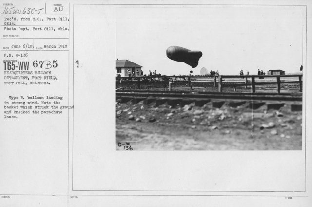 Balloons - R - Headquarters Balloon Detachment, Post Field, Fort Sill, Oklahoma. Type R. ballon landing in strong wind. Note the basket which struck the ground and knocked the parachute loose