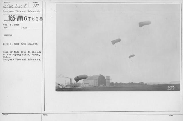 Balloons - R - Type R, Army Kite Balloon. Four of this type in the air at the Flying Field, Akron, Ohio. Goodyear Tire and Rubber Co