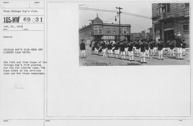 Boy's Activities - Junior Naval Reserve - Other Camps - Chicago Boy's Club ends 4th Liberty Loan Drive. The Fife and Drum Corps of the Chicago Boy's Club playing for the 4th Liberty Loan. The boys aided in the previous loan and Red Cross campains