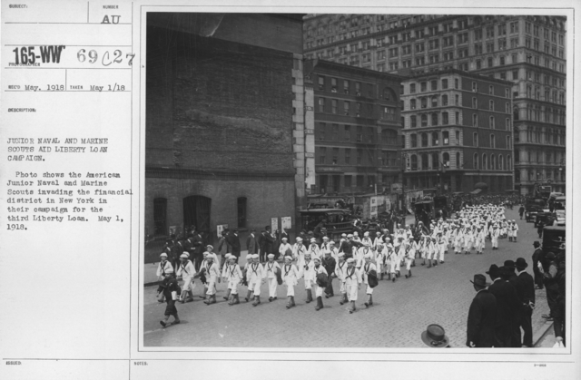 Boy's Activities - Junior Naval Reserve - Other Camps - Junior Naval and Marine Scouts aid Liberty Loan Campain. Photo shows the American Junior Naval and Marine Scouts invading the financial district in New York in their campaign for the third Liberty Loan. May 1, 1918