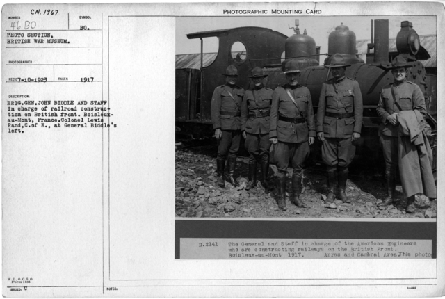 Brig.Gen. John Biddle and staff in charge of railroad construction on British Front. Boisleux-au-Mont, France. Colonel Lewis Rand, C. of E., at General Biddle's Left