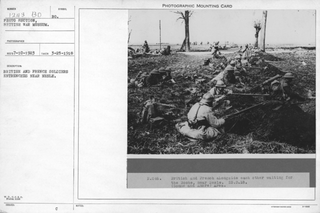 British and French soldiers entrenches near Nesle. 3-25-1918