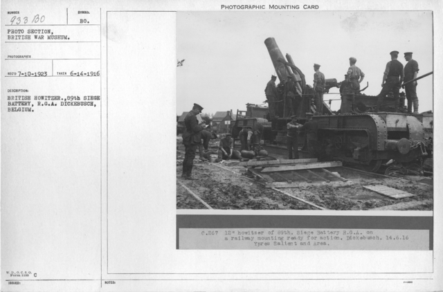 British Howitzer., 89th Siege Battery, R.G.A. Dickebusch, Belgium. 6-14-1916