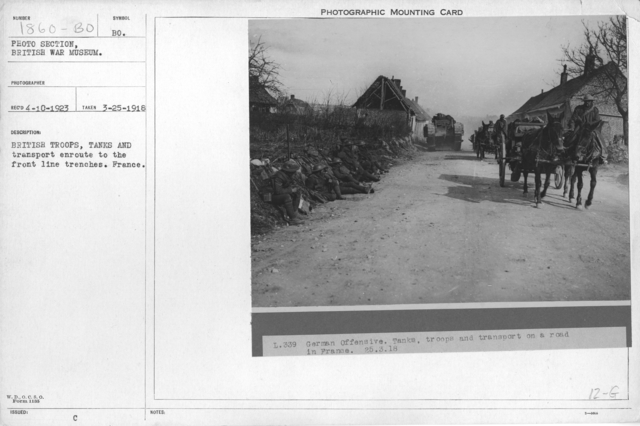 British troops, tanks and transport enroute to the front line trenches. France