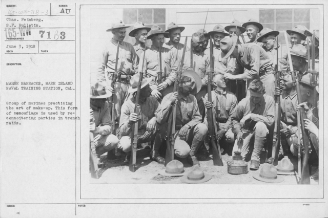 Camouflage - Soldiers Training - Marine Barracks, Mare Island Naval Training Station, Cal. Group of Marines protecting the art of make-up. This form of camouflage is used by reconnoitering parties in trench raids