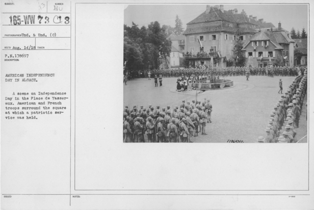 Ceremonies - American Independence Day, 1918 - France - American Independence Day in Alsace. A scene on Independence Day in the Place de Yasseraux. American and French troo[s surround the square at which a patriotic service was held