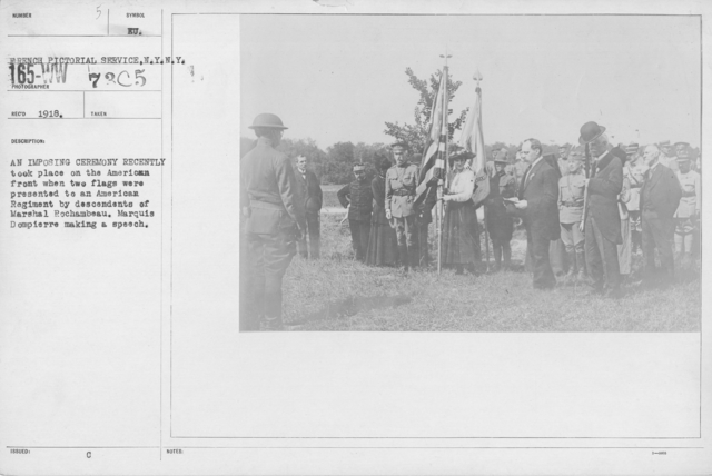 Ceremonies - American Independence Day, 1918 - France - An imposing ceremony recently took place on the American front when two flags were presented to an American Regiment by descendents of Marshal Rochambeau. Marquis Dompierre making a speech