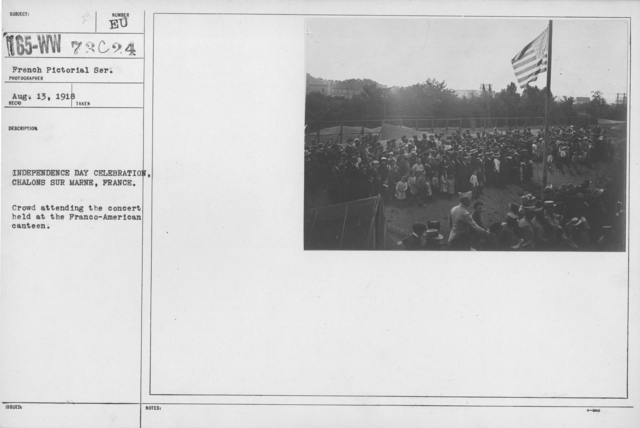 Ceremonies - American Independence Day, 1918 - France - Independence Day Celebration, Chalons sur Marne, France. Crowd attending the concert held at the Franco-American canteen