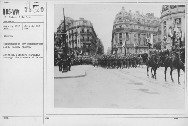 Ceremonies - American Independence Day, 1918 - France - Independence Day Celebration 1918, Paris, France. American soldiers marching through the streets of Paris