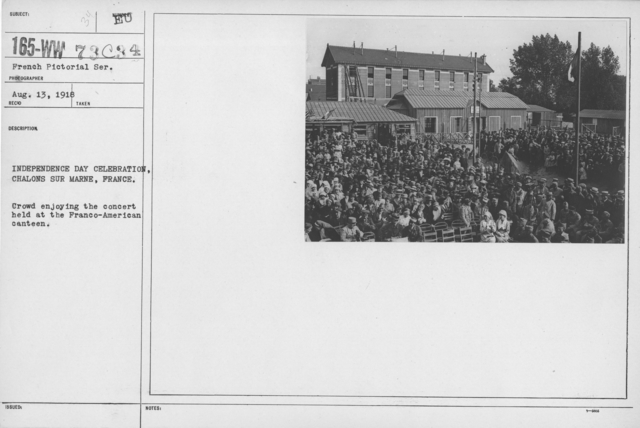 Ceremonies - American Independence Day, 1918 - France - Independence Day Celebration, Chalons sur Marne, France. Crowd enjoying the concert held at the Franco-American canteen