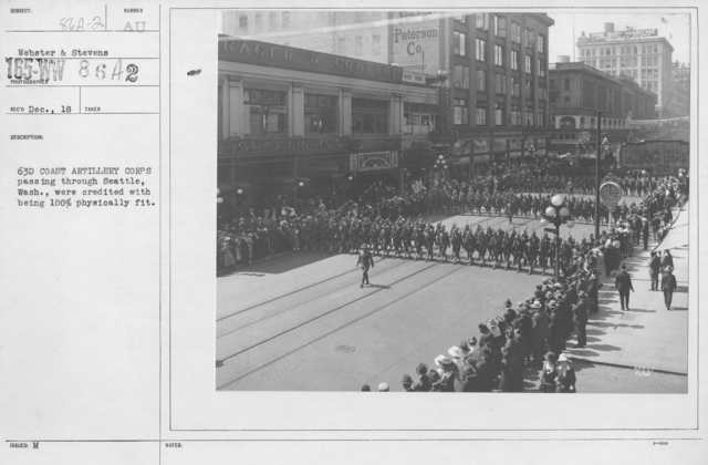 Ceremonies and Parades - 63d Coast Artillery Corps passing through Seattle, Wash., were credited with being 100% physically fit