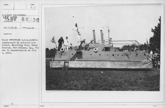 Ceremonies and Parades - Float Typifying U.S.S. Olympia constructed by enlisted personnel, Receiving Ship, Naval Station, New Orleans, La., for use in demonstration on July 4, 1918