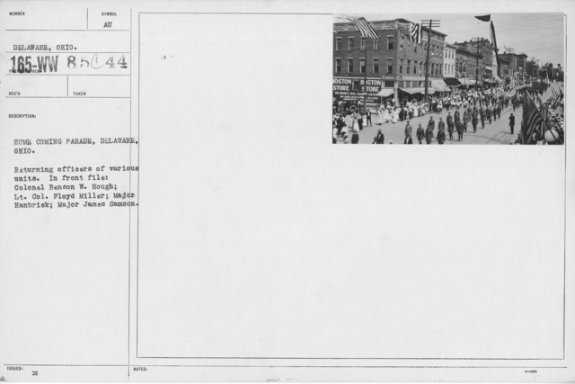 Ceremonies and Parades - Home Coming Parade, Deleware, Ohio.  Returning officers of various units.  In front file:  Colonel Benson W. Hough; Lt. Col. Floyd Miller; Major Hanbrick; Major James Samson