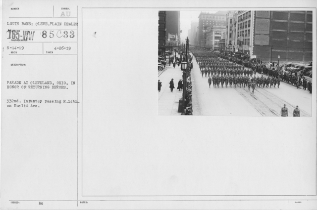Ceremonies and Parades - Parade at Cleveland, Ohio in honor returning heroes.  332nd Infantry passing E. 14th on Euclid Ave