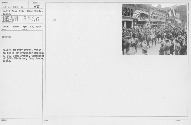 Ceremonies and Parades - Parade in Fort Worth, Texas in honor of Brigadier General E. St. John Greble, Commander of the 36th Division, Camp Bowie, Texas