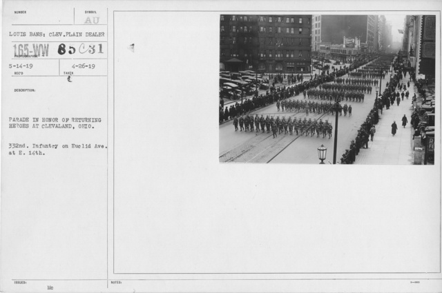Ceremonies and Parades - Parade in honor of returning heroes at Cleveland, Ohio.  332nd Infantry on Euclid Ave., at E. 14th