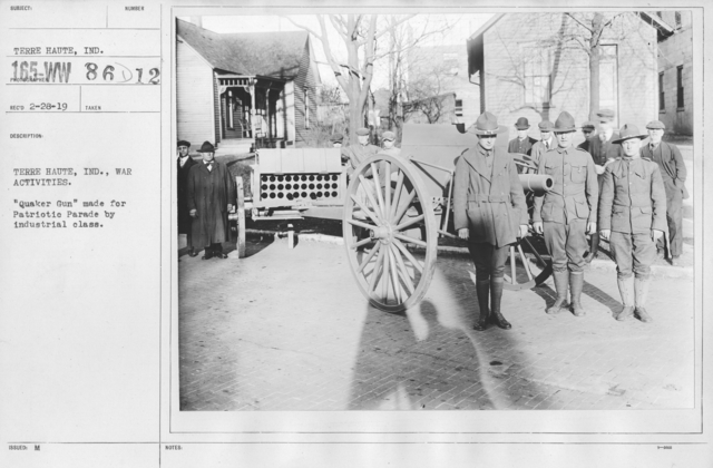 "Ceremonies and Parades - Terre Haute, Ind., War Activities.  ""Quaker Gun"" made for Patriotic Parade by industrial class"