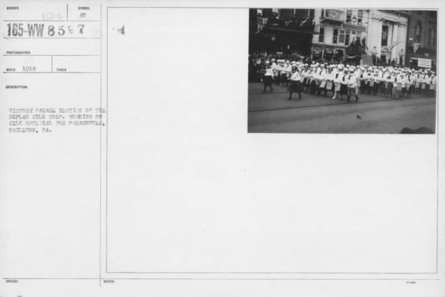 Ceremonies and Parades - Victory Parade section of the Duplan Silk Corp. working on silk material for parachutes, Hazleton, PA