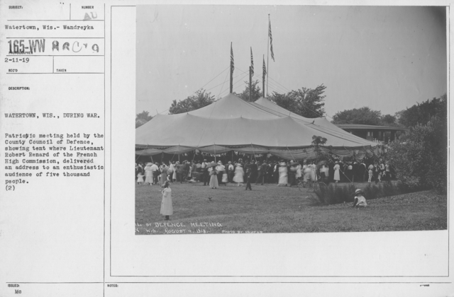 Ceremonies and Parades - Watertown, Wis., During war.  Patriotic meeting held by the county council of defense, showing tent where Lieutenant Robert Renard of the French High Commission, delivered an address to an enthusiastic audience of five thousand People (2)