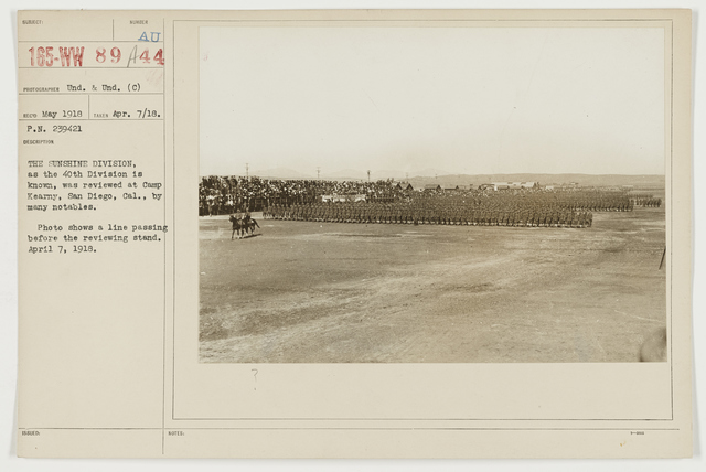 Ceremonies - Camp Funston thru Camp Lee - The Sunshine Division, as the 40th Division is known, was reviewed at Camp Kearny, San Diego, California, by many notables