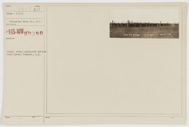 Ceremonies - Camp Lewis thru Camp Wheeler - 304th Field Artillery review, Camp Upton, Yaphank, Long Island