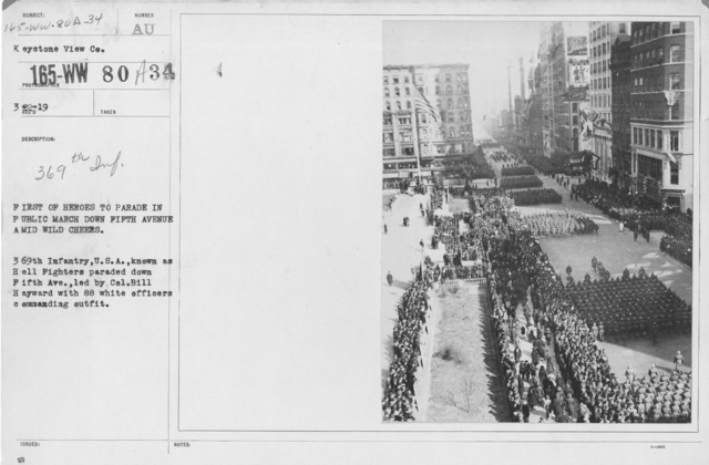 Ceremonies - Demobilization - First of heroes to parade in public march down Fifth Avenue amid wild cheers. 369th Infantry, U.S.A., known as Hell Fighters paraded down Fifth Ave., led by Col. Bill Hayward with 88 white officers commanding outfit