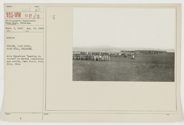 """Ceremonies - Fort Russel, Fort Sill, and Camp Wadsworth - Review, Post Field, Fort Sill, Oklahoma.  Aero Squadrons """"passing in review"""" at weekly inspection and review, Post Field, Fort Sill, Oklahoma"""