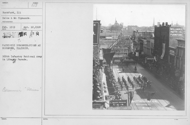 Ceremonies - Illinois - Patriotic Demonstrations at Rockford, Illinois. 365th Infantry National Army in Liberty Parade